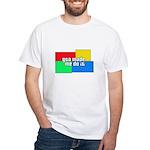 GTA Made Me Do It! White T-Shirt