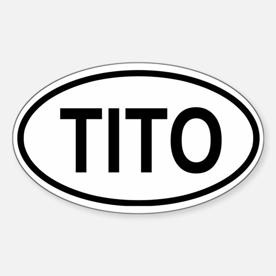 Tito Oval Decal