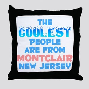 Coolest: Montclair, NJ Throw Pillow