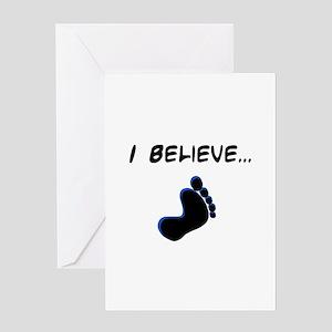 I believe in bigfoot Greeting Card