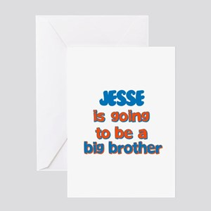Jesse - Going to be Big Broth Greeting Card
