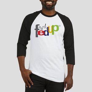 Fedup Baseball Jersey