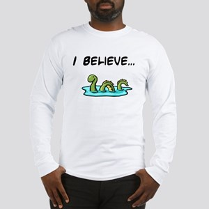 I Believe in the Loch Ness Mo Long Sleeve T-Shirt