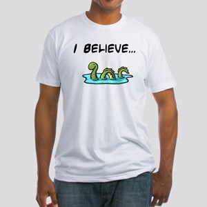 I Believe in the Loch Ness Mo Fitted T-Shirt