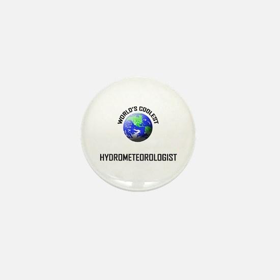 World's Coolest HYDROMETEOROLOGIST Mini Button