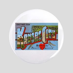 """Kansas City Missouri Greetings 3.5"""" Button"""