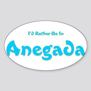 I'd Rather Be...Anegada Oval Sticker