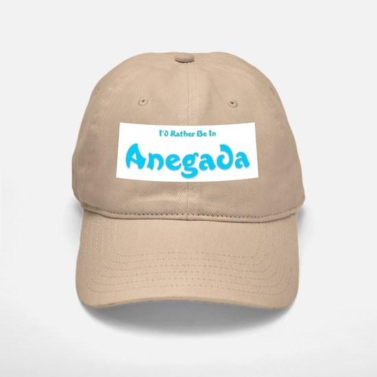 I'd Rather Be...Anegada Baseball Baseball Cap