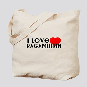 I Love Ragamuffin Tote Bag