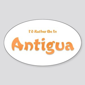 I'd Rather Be...Antigua Oval Sticker