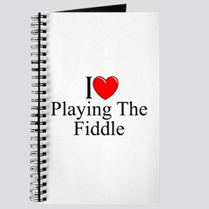"""""""I Love (Heart) Playing The Fiddle"""" Journal"""