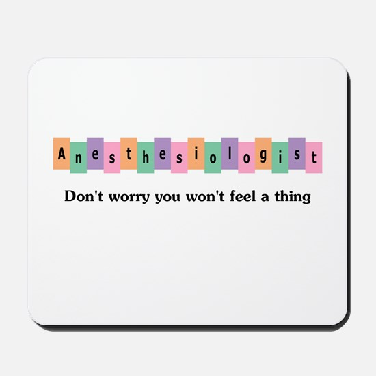 Anesthesiologist Mousepad
