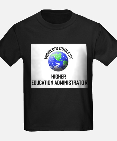 World's Coolest HIGHER EDUCATION ADMINISTRATOR Kid