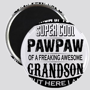 Super Cool Pawpaw Of A Freaking Awesome Grandson M