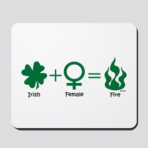 IRISH+FEMALE=FIRE Mousepad