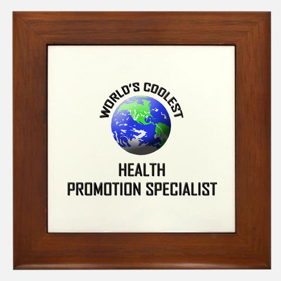 World's Coolest HEALTH PROMOTION SPECIALIST Framed