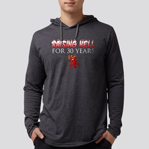 Raising Hell For 30 Years Long Sleeve T-Shirt