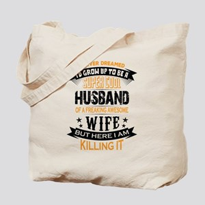 Super Cool Husband Of A Freaking Awesome Wife Tote