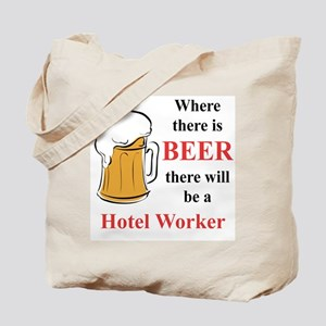 Hotel Worker Tote Bag