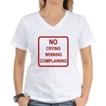 No Crying Sign Women's V-Neck T-Shirt