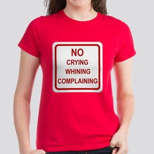 No Crying Sign Women's Dark T-Shirt