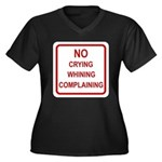No Crying Sign Women's Plus Size V-Neck Dark T-Shi