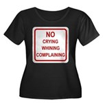 No Crying Sign Women's Plus Size Scoop Neck Dark T