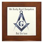 I Have arrived! Masonic Framed Tile