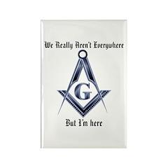 I Have arrived! Masonic Rectangle Magnet