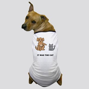"""""""It was the cat"""" Dog T-Shirt"""