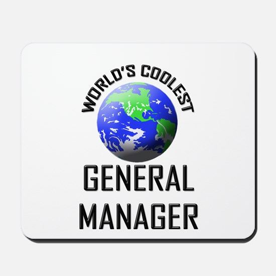 World's Coolest GENERAL MANAGER Mousepad