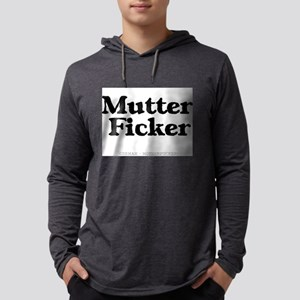 GERMAN - MOTHERFUCKER Long Sleeve T-Shirt