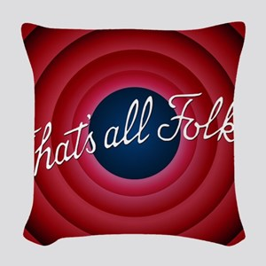 That's all Folks Woven Throw Pillow