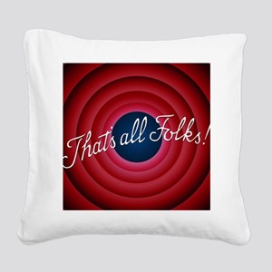 That's all Folks Square Canvas Pillow