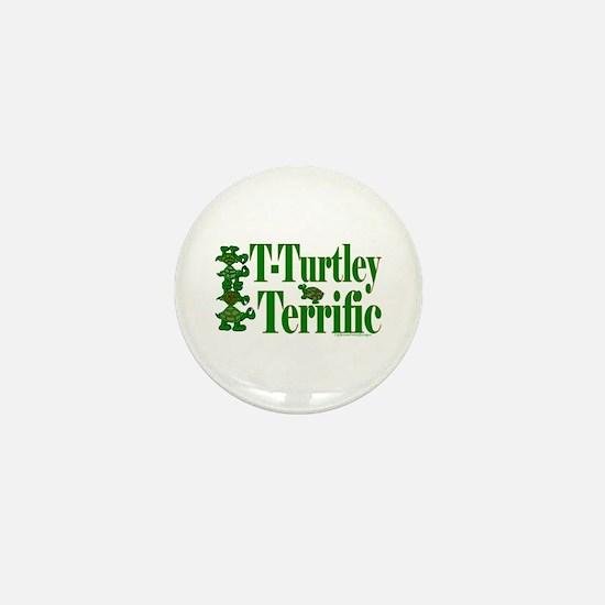 T-Turtley Terrific Mini Button