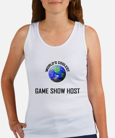 World's Coolest GAME SHOW HOST Women's Tank Top