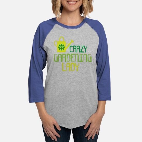 Crazy Gardening Lady Long Sleeve T-Shirt