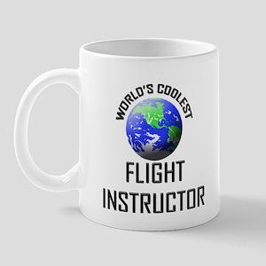 World's Coolest FLIGHT INSTRUCTOR Mug