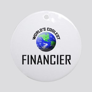 World's Coolest FINANCIER Ornament (Round)