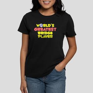 World's Greatest Bridg.. (B) Women's Dark T-Shirt