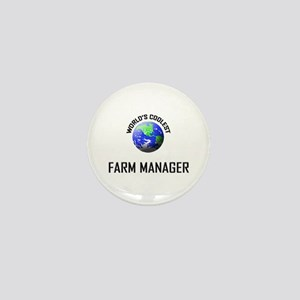 World's Coolest FARM MANAGER Mini Button