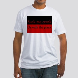 Suck or Walk the Plank Pirate Fitted T-Shirt