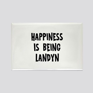 Happiness is being Landyn Rectangle Magnet