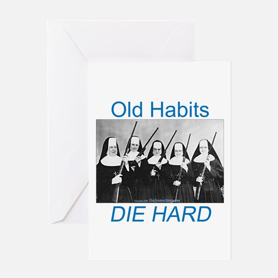 Old Habits Greeting Card