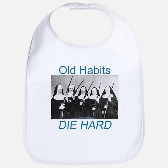 Old Habits Bib