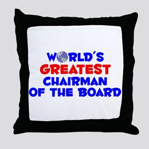 World's Greatest Chair.. (A) Throw Pillow
