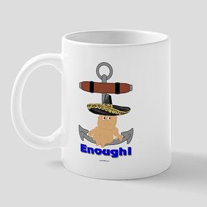 Enough! No More Anchor Babies Mug