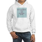 Know your friends well Hooded Sweatshirt