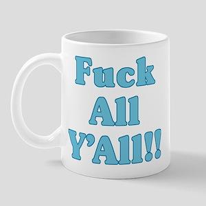Blue Fuck All Y'All Mug