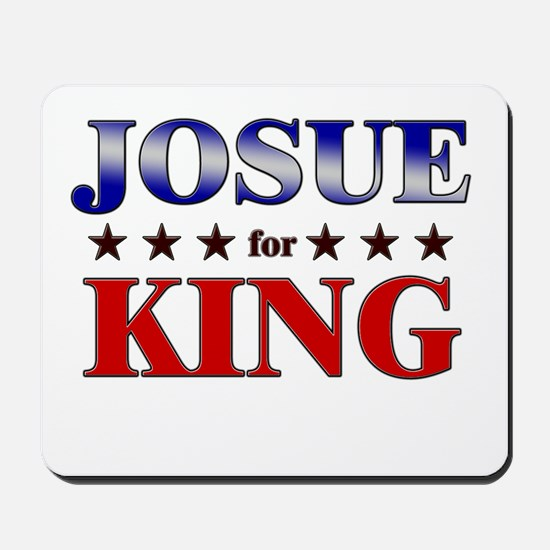 JOSUE for king Mousepad